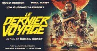 Cinéma : «Le dernier voyage», la science-fiction à la française.. Vidéo