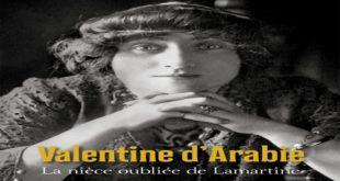 Valentine d'Arabie : biographie d'une inclassable par Fawzia Zouari